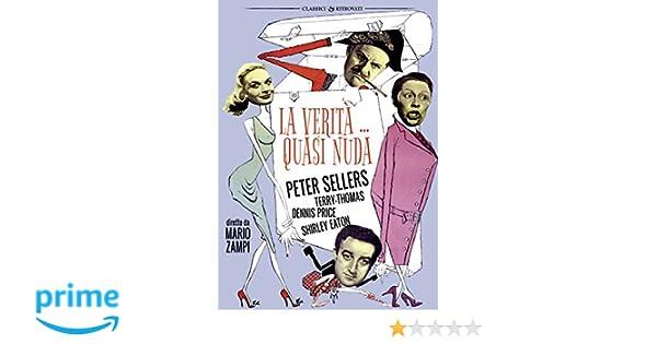 La Veritàquasi Nuda Dvd Amazonit Peter Sellers Terry Thomas