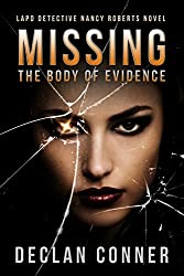 Missing: The Body of Evidence
