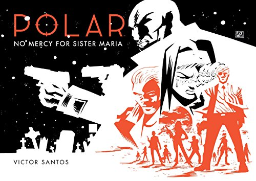 Polar Volume 3: No Mercy For Sister Maria Cover Image