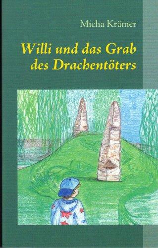 Buchseite und Rezensionen zu 'Willi und das Grab des Drachentöters (Willi-Reihe)' von Micha Krämer