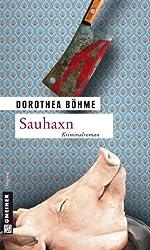 Sauhaxn: Kriminalroman (Kriminalromane im GMEINER-Verlag)