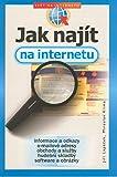 Jak najít na internetu: informace a odkazy, e-mailové adresy, obchody a služby hudební skladby software (2003)
