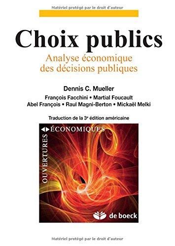 Choix Publics Analyse Economique des Décisions Publiques