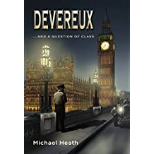 DEVEREUX ...and a question of class