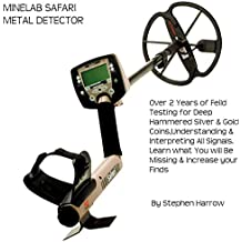 MINELAB SAFARI - UNDERSTANDING SIGNALS & TONES: METAL DETECTING MINELAB SAFARI (English Edition)
