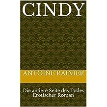 Cindy: Die andere Seite des Todes Erotischer Roman