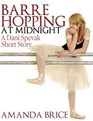 Barre Hopping at Midnight (The Dani Spevak Mystery Series) (English Edition)