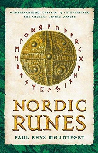 Nordic Runes: Understanding Casting and Interpreting the Ancient Viking Oracle by Mountford, Paul Rhys (June 30, 2003) Paperback