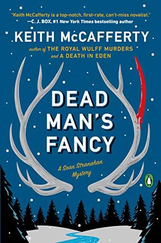 Dead Man's Fancy: A Novel (A Sean Stranahan Mystery, Band 3) -