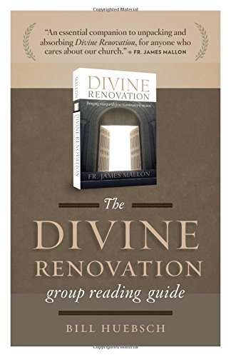 Divine Renovation Group Reading Guide by Bill Huebsch (2015-03-20)
