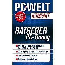 Ratgeber: PC-Tuning 2015 (PC-WELT Kompakt 17)
