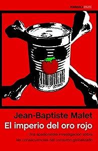 El imperio del oro rojo par Jean-Baptiste Malet