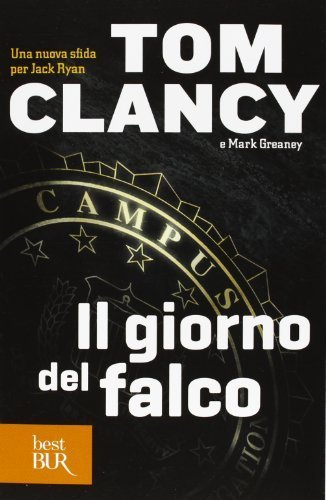 Il giorno del falco (Best BUR) di Clancy, Tom (2013) Tapa blanda