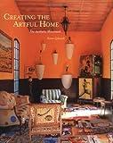 Creating the Artful Home: the Aesthetic Movement by Karen Zukowski (2006-09-08)