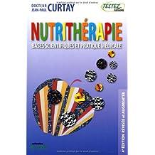 Nutrithérapie : Bases scientifiques et pratique médicale