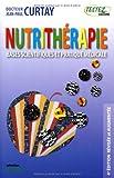 Nutrithérapie - Bases scientifiques et pratique médicale - Editions Testez - 08/06/2006