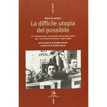 Storia Della Flm. I Metalmeccanici Italiani E L'unità Sindacale