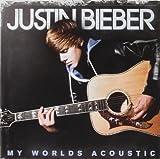 Songtexte von Justin Bieber - My Worlds Acoustic
