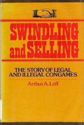 Swindling and Selling by Arthur Allen Leff (1976-09-01)