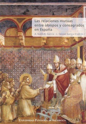Portada del libro Las relaciones mutuas entre obispos y consagrados en España (Obras Fuera de Colección)