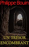 Un trésor encombrant (French Edition)