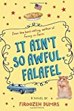It Ain't So Awful, Falafel by Firoozeh Dumas (2016-05-03)