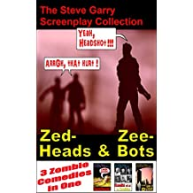 Zed-Heads and Zee-Bots: The Steve Garry Zomedy Collection