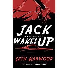 Jack Wakes Up: Jack Palms Crime: Book 1