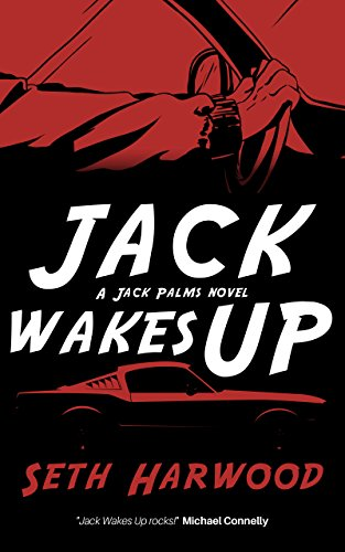 Jack Wakes Up: A Gripping Suspense Thriller (Detective Jack Palms Crime Thrillers Book 1)