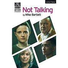 Not Talking (Modern Plays)