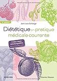 Diététique en pratique médicale courante: 55 fiches téléchargeables