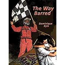 The Way Barred (Not Quite Eden Book 4)