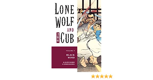 Lone Wolf And Cub Volume 5 Black Wind Black Wind V 5 Lone Wolf
