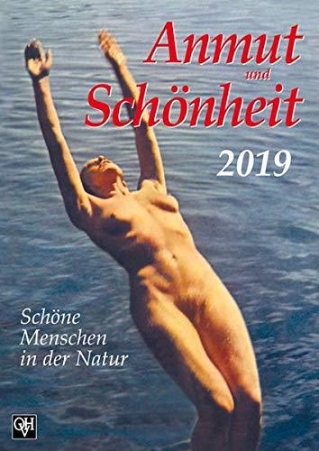 Anmut und Schönheit 2019: Kalender