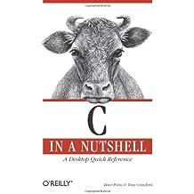 C in a Nutshell (In a Nutshell (O'Reilly))