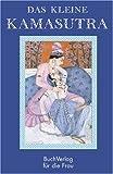 Das kleine Kamasutra: Ausgewählt aus der Übertragung von Indra Sindha - Indra Sinha