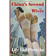 China's Second Wives: Uncover the Mystery of China's Modern Day Mistress Culture