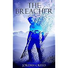 The Breacher (The Breacher Trilogy Book 1) (English Edition)