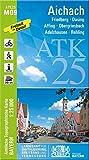 ATK25-M09 Aichach (Amtliche Topographische Karte 1:25000): Friedberg, Dasing, Affing, Obergriesbach, Adelzhausen, Rehling (ATK25 Amtliche Topographische Karte 1:25000 Bayern)