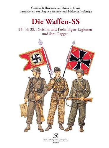 Die Waffen-SS 24. bis 38. Division und Freiwilligen-Legionen und ihre Flaggen (Ss-24)