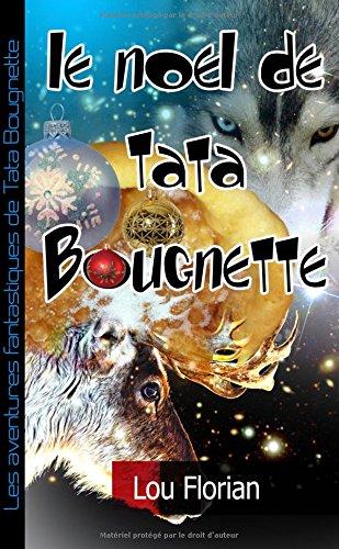 Le Noël de Tata Bougnette