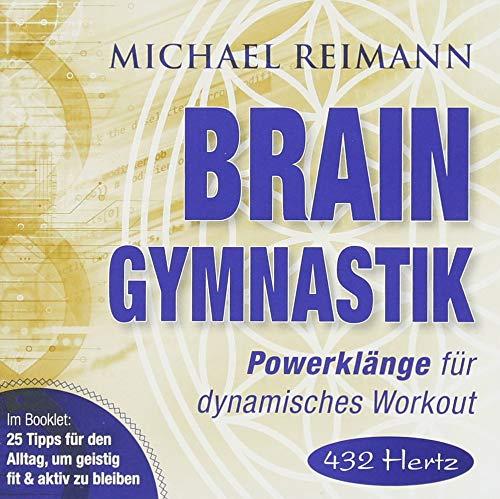 BRAIN GYMNASTIK [432 Hertz]: Powerklänge für dynamisches Workout