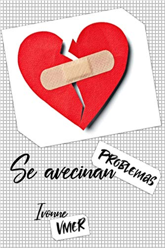 Se avecinan problemas (Historia corta) (Spanish Edition)