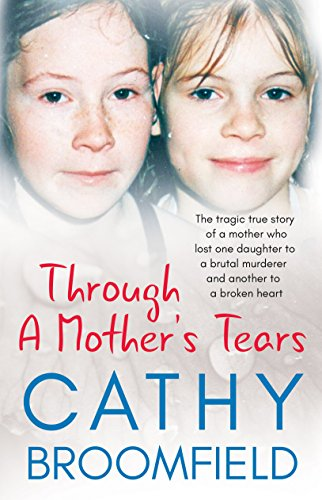 Through A Mother's Tears by Cathy Broomfield