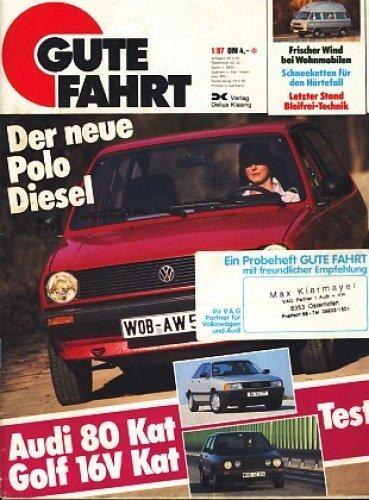 Neue Polo Diesel (Gute Fahrt Heft 1 1987 Der neue Polo Diesel ;)
