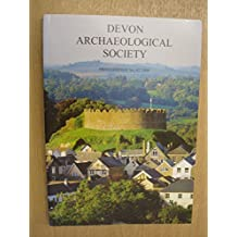 DEVON ARCHAEOLOGICAL SOCIETY Proceedings No. 62 2004