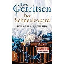 Der Schneeleopard: Ein Rizzoli-&Isles-Thriller (Rizzoli-&-Isles-Serie, Band 11)