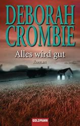 Alles wird gut: Die Kincaid-James-Romane 2 - Roman