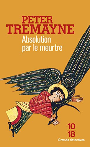 Absolution par le meurtre par Peter Tremayne