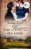 Das Herz des Lords: Roman von Rexanne Becnel